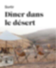 Sortir dîner au centre du désert