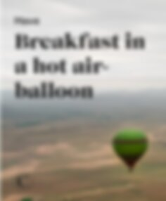 Have breakfast in a hot air-balloon
