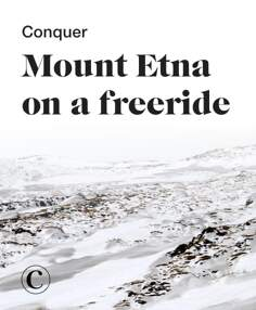 Conquer Mount Etna on a freeride