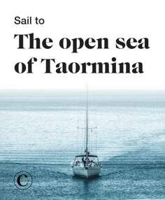 Sail to the open sea of Taormina
