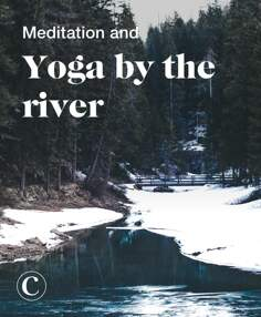 Meditation and yoga by the river