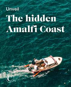 Unveil the hidden Amalfi Coast