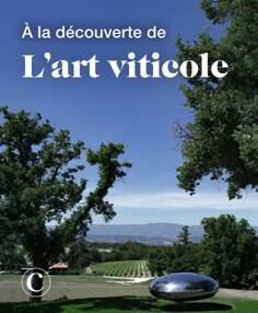 A la découverte de l'art viticole