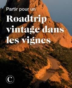 Partir pour un roadtrip vintage dans les vignes