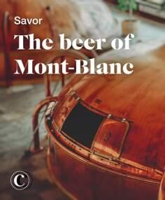 Savor the beer of Mont-Blanc