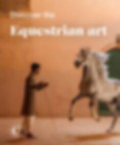 Discover the equestrian art