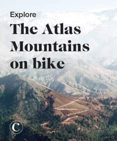 Explore the Atlas Mountains on bike