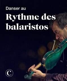 Danser au rythme des balaristos