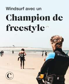 Windsurf avec un champion de freestyle