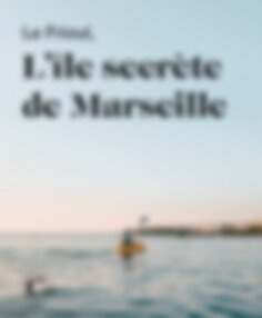 Le Frioul, l'île secrète de Marseille