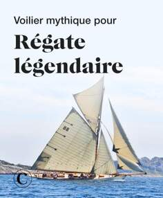 Voilier mythique pour régate légendaire