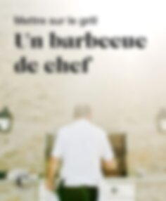 Mettre sur le grill un barbecue de chef