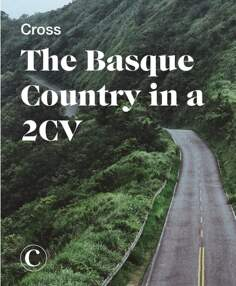 Cross the Basque Country in a 2CV